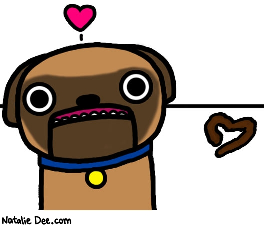 Natalie Dee comic: valentine from the dog * Text: poop heart