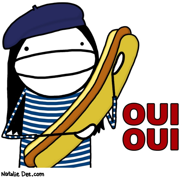 Natalie Dee comic: you like hotdogs no * Text: oui oui