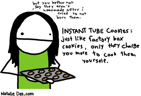 Natalie Dee comic: tube cookies * Text: 