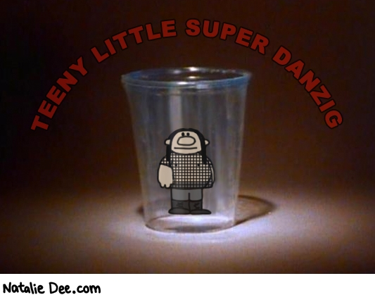 Natalie Dee comic: TEENY LITTLE SUPER DANZIG * Text: teeny little super danzig