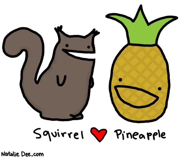 Natalie Dee comic: thursday school lunch * Text:   Squirrel Pineapple