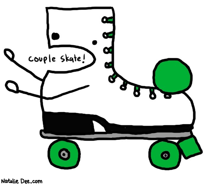 Natalie Dee comic: reverse direction * Text:   couple skate!