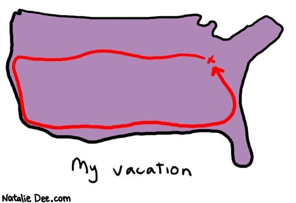 Natalie Dee comic: vacation * Text:   My vacation