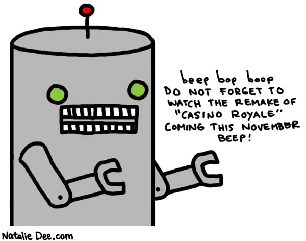 Natalie Dee comic: robots and shilling for hollywood two good tastes that taste great together * Text:   beep bop boop DO NOT FORGET TO WATCH THE REMAKE OF
