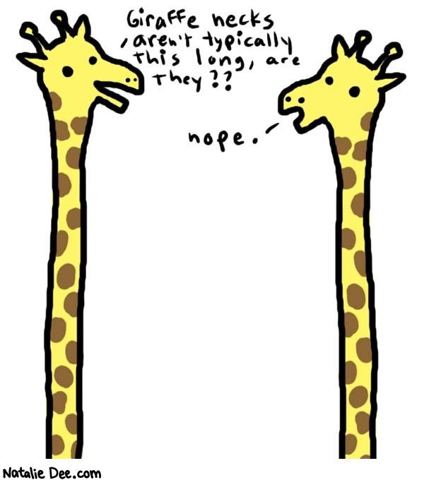 NatalieDee.com, giraffe necks aren't usually this long are they?