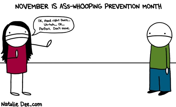 November is ass-whooping prevention month