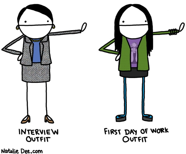 Natalie Dee comic: im a tricky motherfucker * Text: interview outfit first day of work outfit